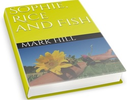 Sophie, Rice and Fish by Mark Hill